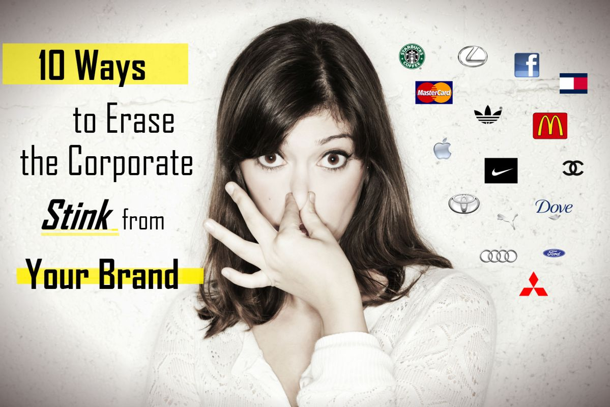 10 ways to erase corporate stink brand