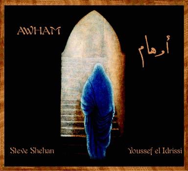 Steve Shehan & Youssef el Idrissi - Awham