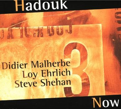 Hadouk Trio - Now