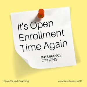 Open Enrollment Insurance (ep37)