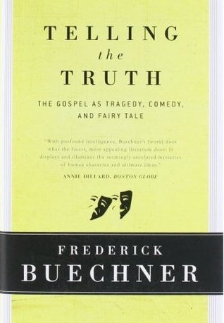 Telling the Truth Frederick Buechner