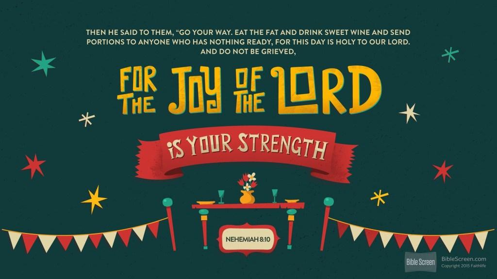 the joy of the lord Nehemiah