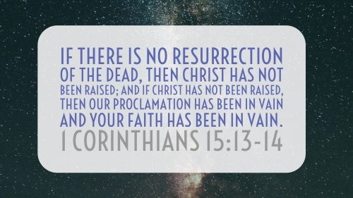 1 Corinthians 15:13-14