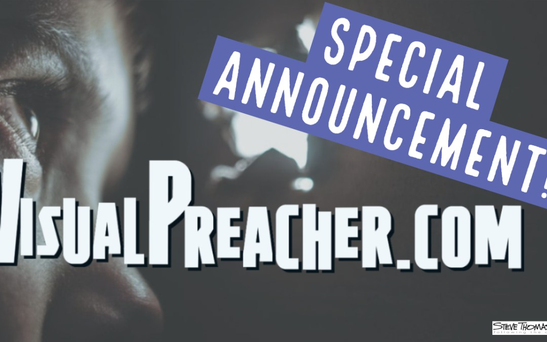 Announcing VisualPreacher.com
