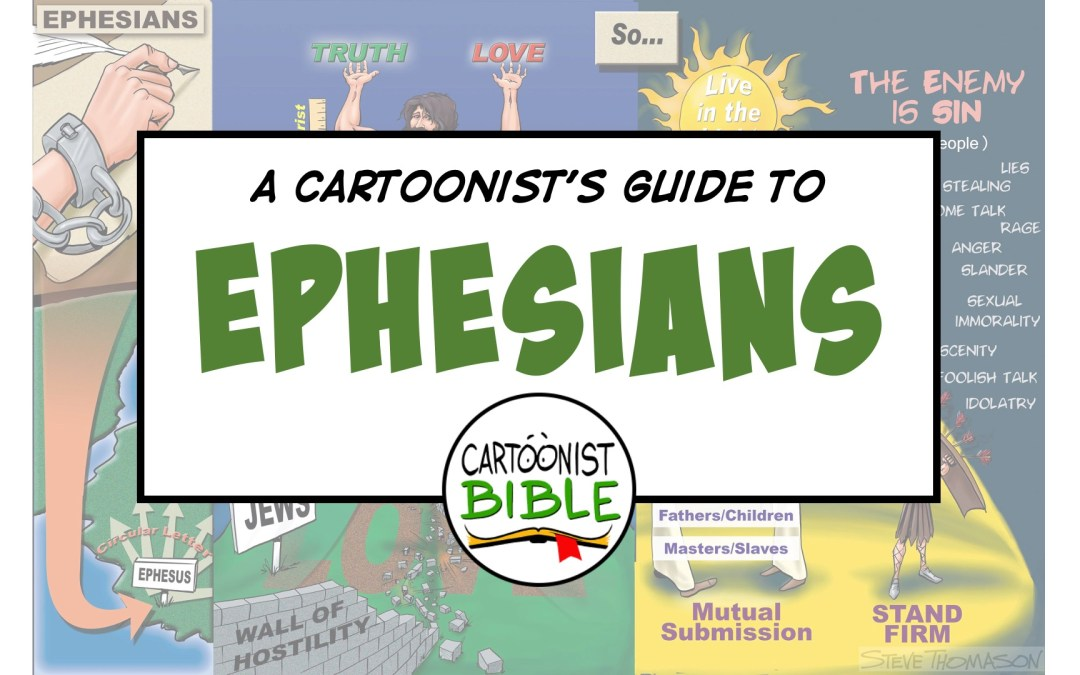 Paul's Letter to the Ephesians | A Cartoonist's Guide