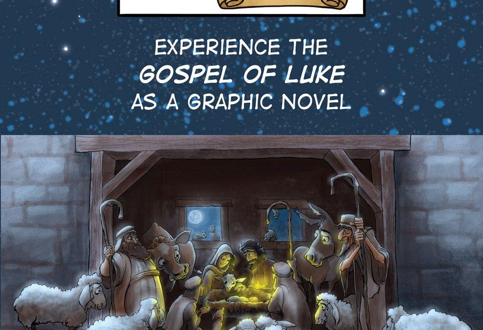 Gospel of Luke Graphic Novel is Now in Print!