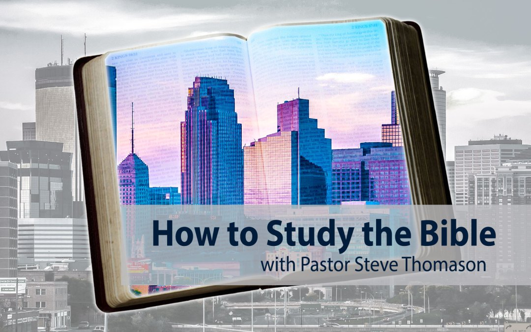 How to Study the Bible Course Begins This Sunday…Join Us!