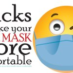 Hacks to make your face mask more comfortable