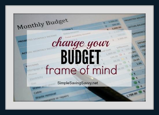 Change Your Budget Frame of Mind