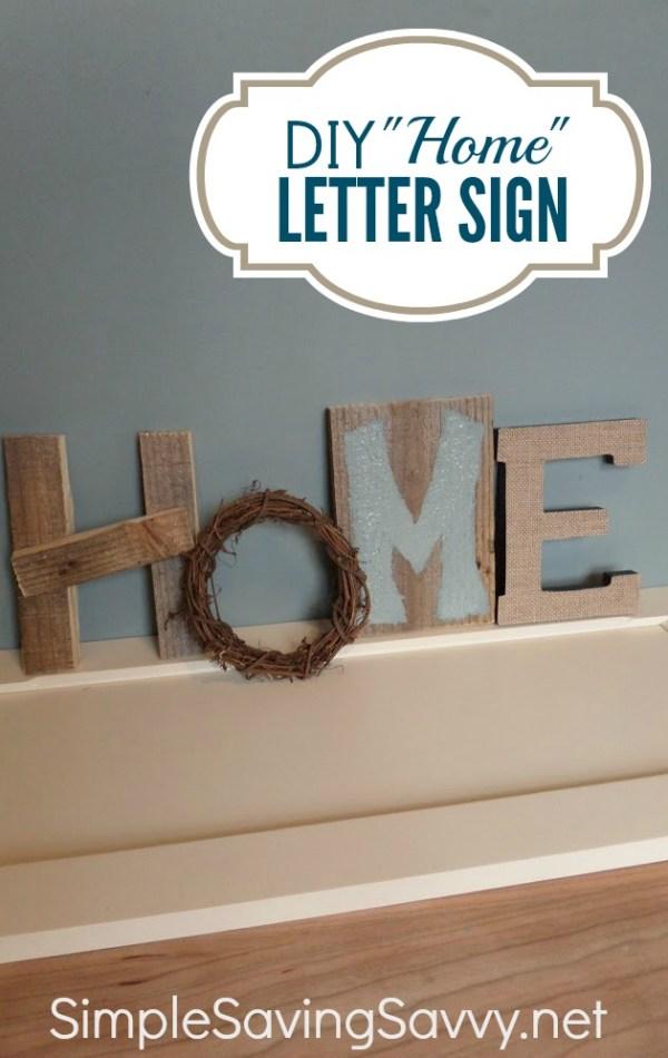 """diy """"home"""" letter sign"""