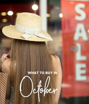 savvy shopper's guide - what to buy in October