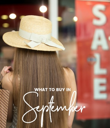 Savvy Shopper's Guide - what to buy in September