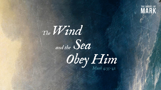 The Wind and the Sea Obey Him - St. George's Church Burlington