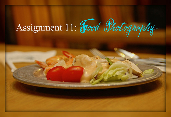 Assignment 11: Food Photography
