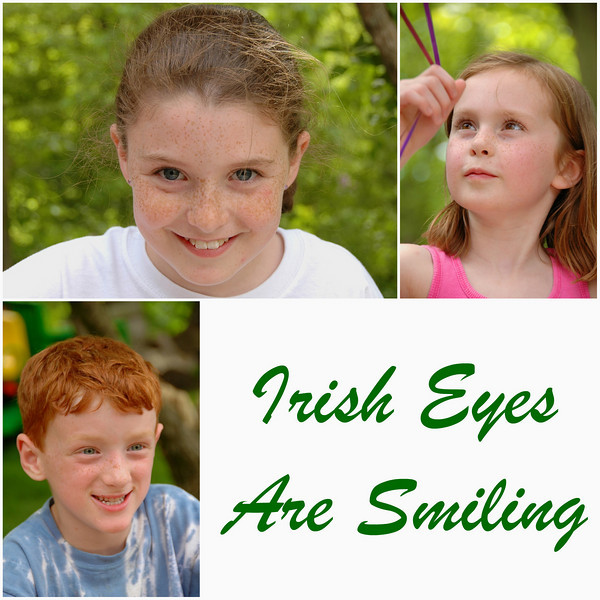 Irish Eyes are Smiling!