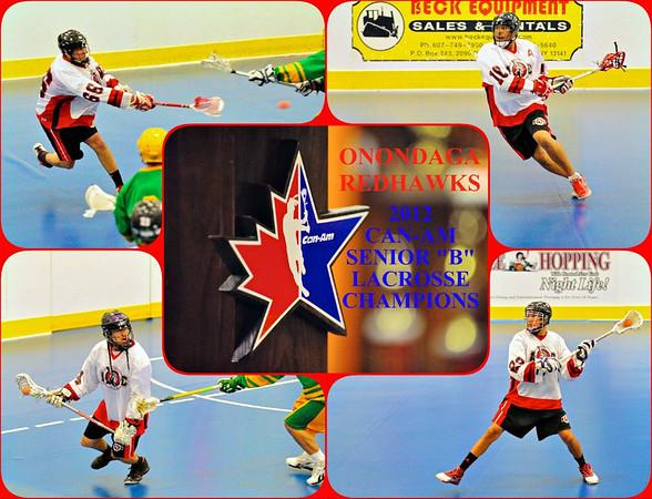 "2012 Can-Am Senior ""B"" Lacrosse Champions Onondaga Redhawks."