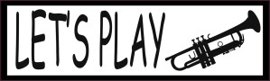 Let's Play Trumpet Bumper Sticker