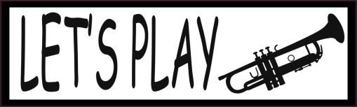 Let's Play Trumpet Bumper Sticker