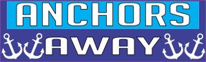 Anchors Away Bumper Sticker