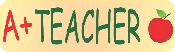 A Plus Teacher Bumper Sticker