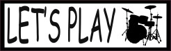 Let's Play Drums Bumper Sticker