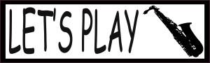 Let's Play Saxophone Bumper Sticker