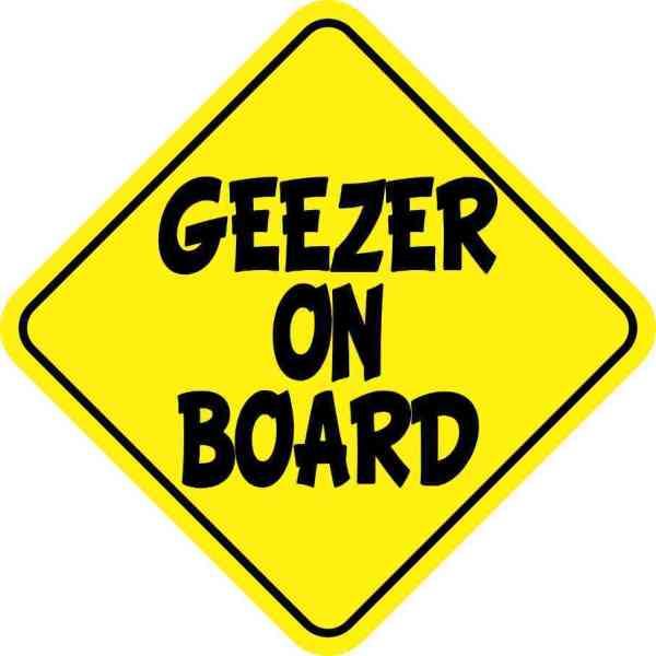 Geezer On Board Magnet