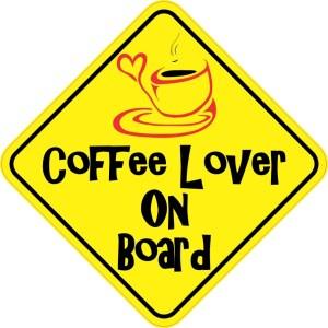Coffee Lover On Board Sticker