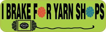 I Brake for Yarn shops