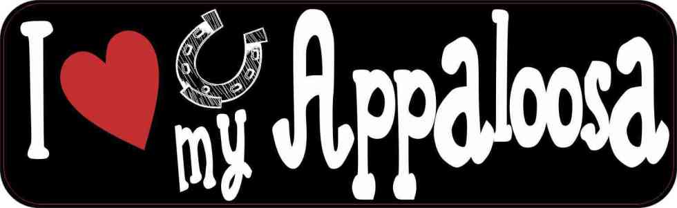 I Love My Appaloosa Bumper Sticker