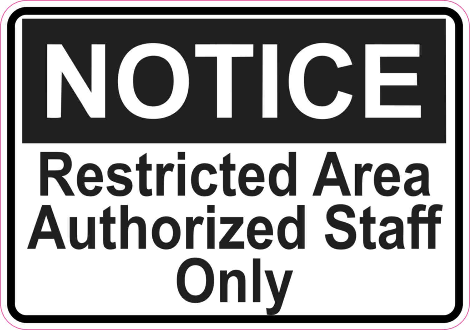 5in x 3 5in notice restricted area sticker vinyl door signs business sign