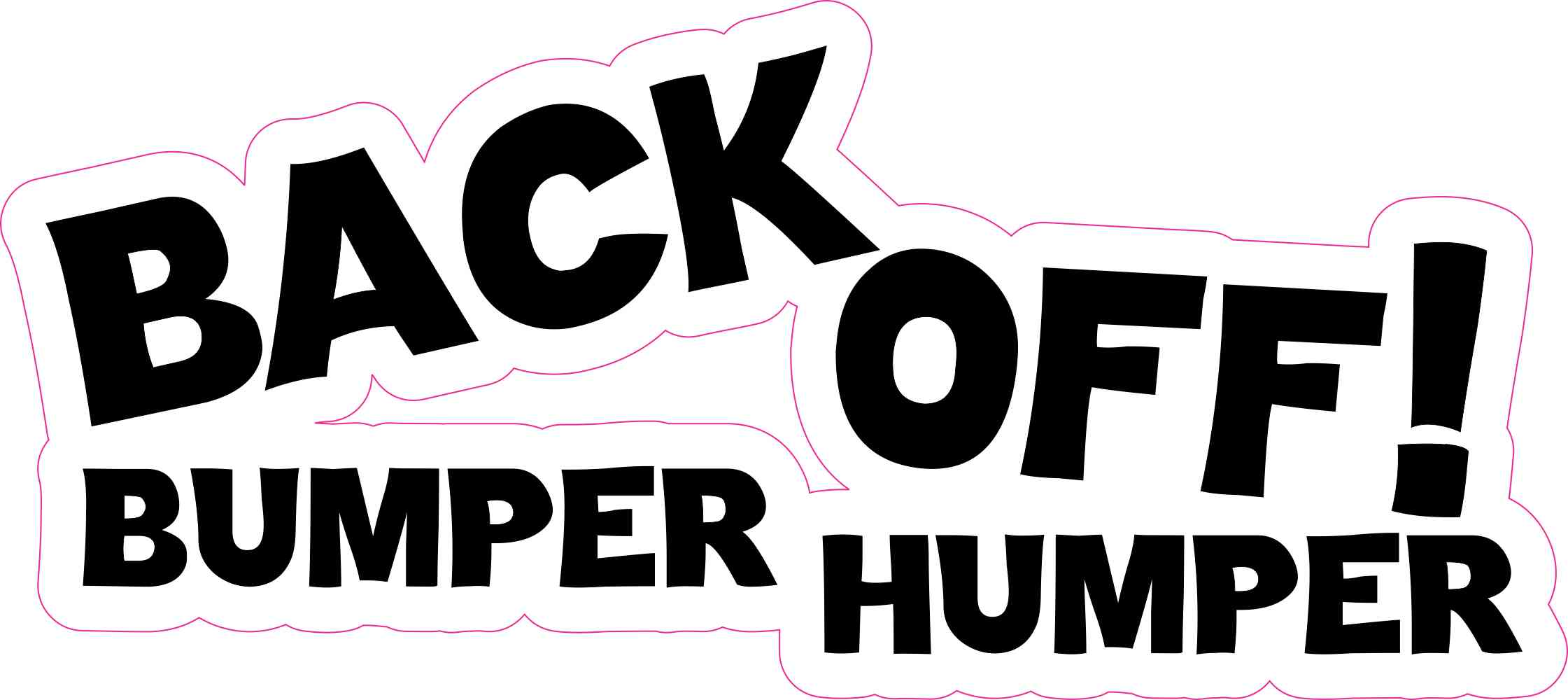 7 5in X 3 5in Black Back Off Bumper Humper Sticker Vinyl Decal Bumper Stickers