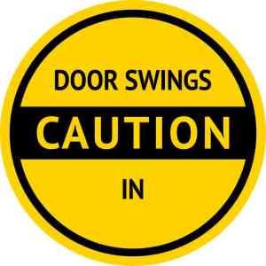Caution Door Swings In Sticker