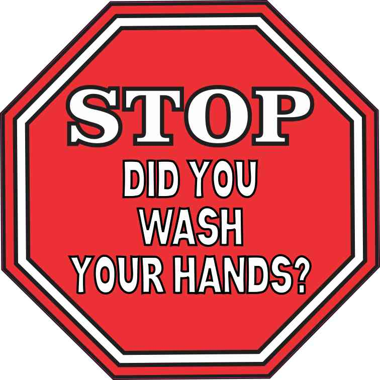 5in X 5in Stop Did You Wash Your Hands Sticker Vinyl Sign Decal