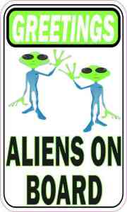 Greetings Aliens on Board Magnet