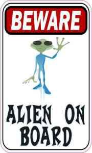Beware Alien on Board Magnet