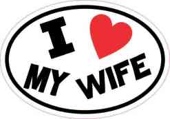 Oval I Love My Wife Sticker