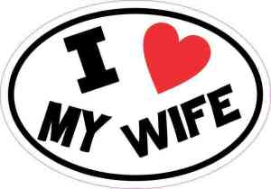Oval I Love My Wife Sticker