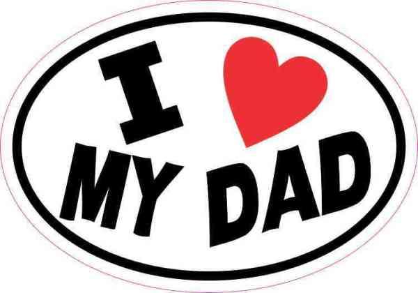 Oval I Love My Dad Sticker
