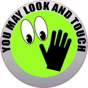 You May Look and Touch Sticker