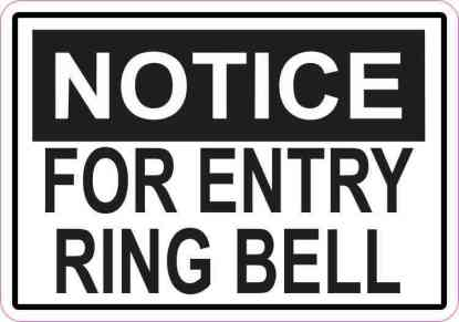Notice For Entry Ring Bell Sticker