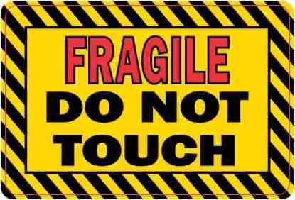 Fragile Do Not Touch Sticker