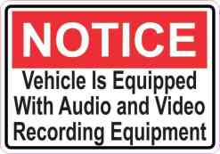Inside Adhesive Notice Vehicle Is Equipped With Audio and Video Recording Equipment Sticker
