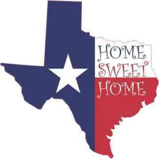 Die Cut Home Sweet Home Texas Sticker