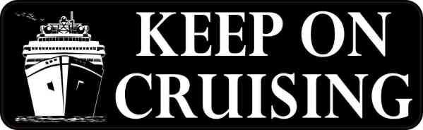 Keep on Cruising Magnet