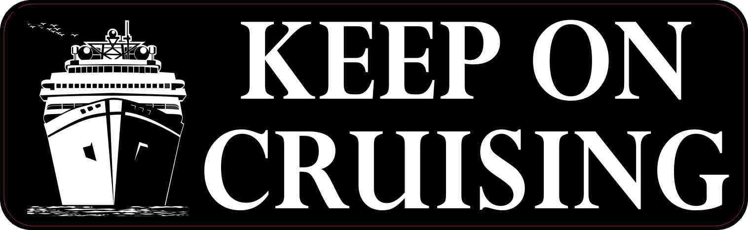 Keep on Cruising Bumper Sticker