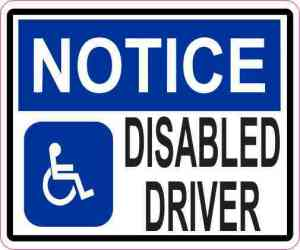 Notice Disabled Driver Sticker