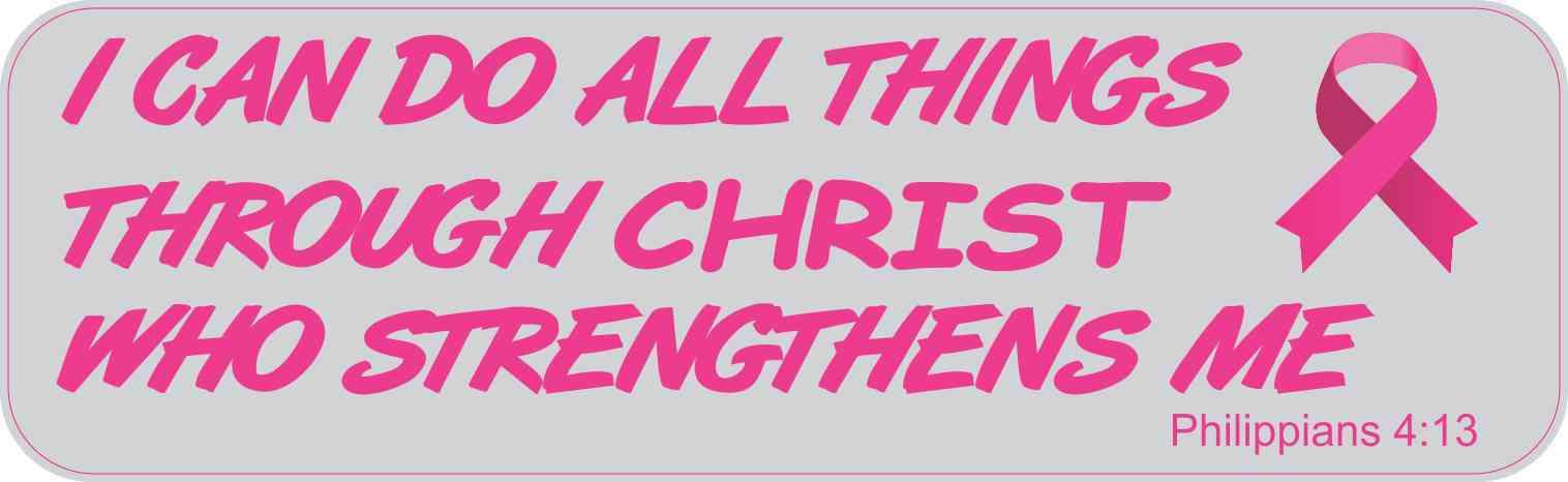 Philippians 4:13 Breast Cancer Bumper Sticker