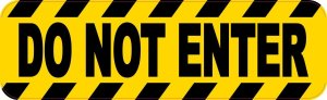 Bold Do Not Enter Magnet
