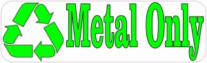 Metal Only Recycle Magnet